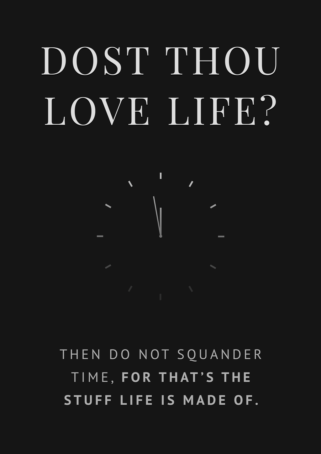 [image] Dost thou Love Life? (A quote by benjamin Franklin)