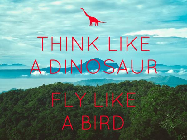 [Image] Think Like A Dinosaur