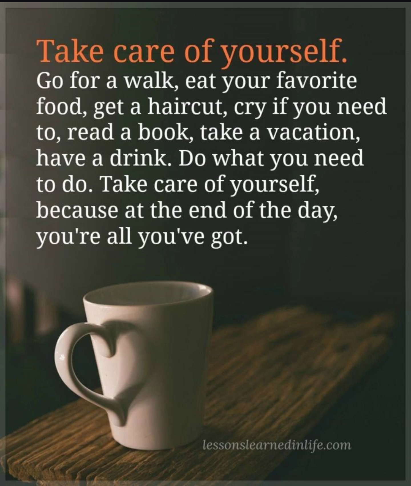 [IMAGE] Take Care of Yourself…