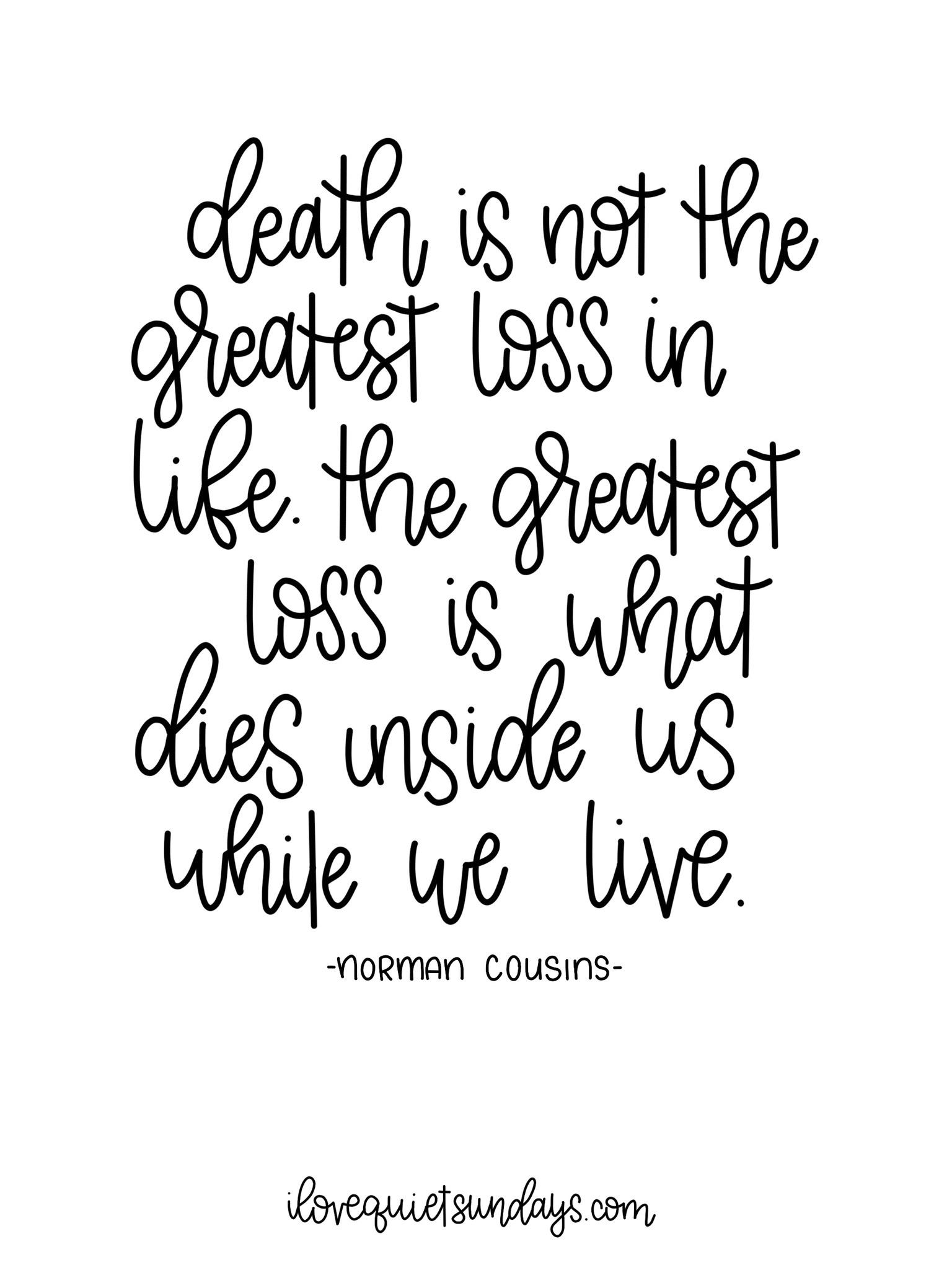 [image] Death is not the greatest loss ~