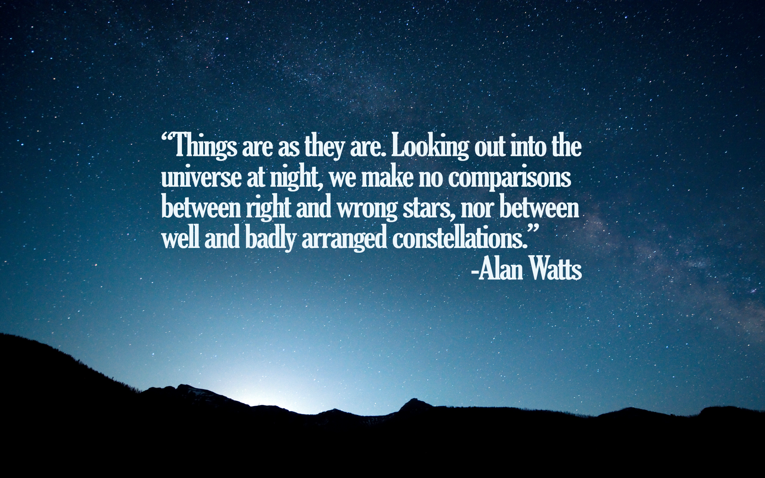 "[Image] ""Things are as they are…"" -Alan Watts"
