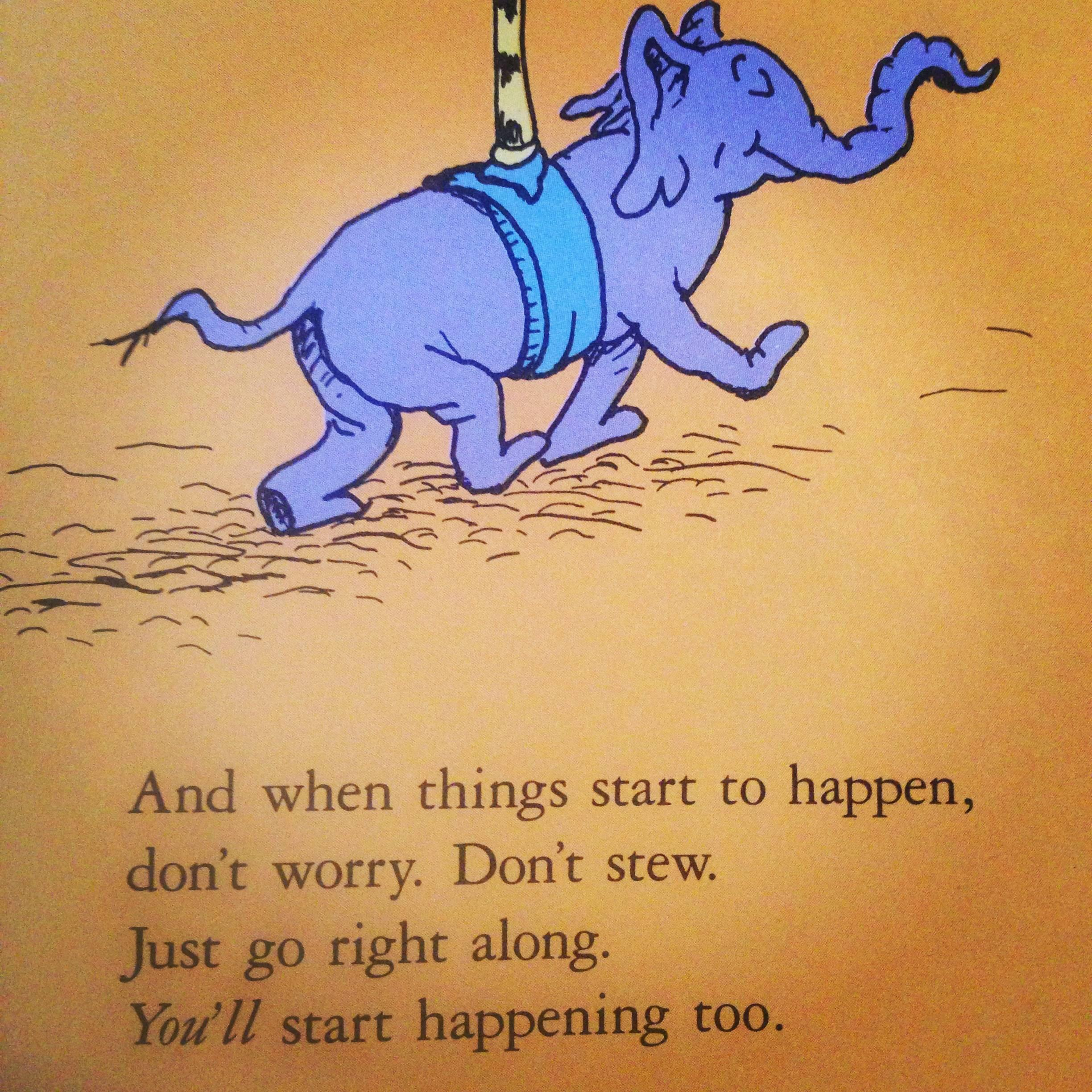 [Image] Wise words from Dr. Seuss