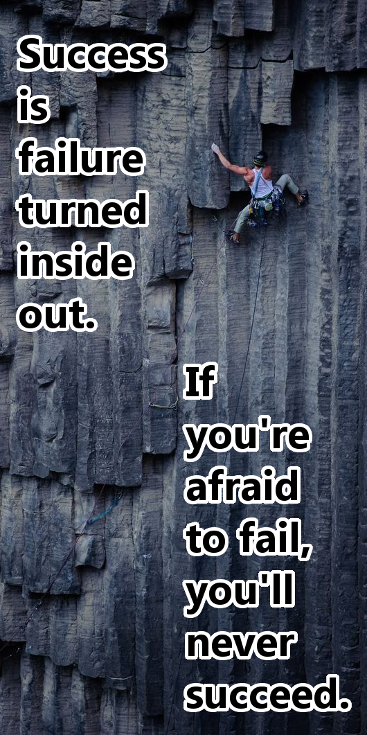 [Image] Success is Failure Turned Inside Out