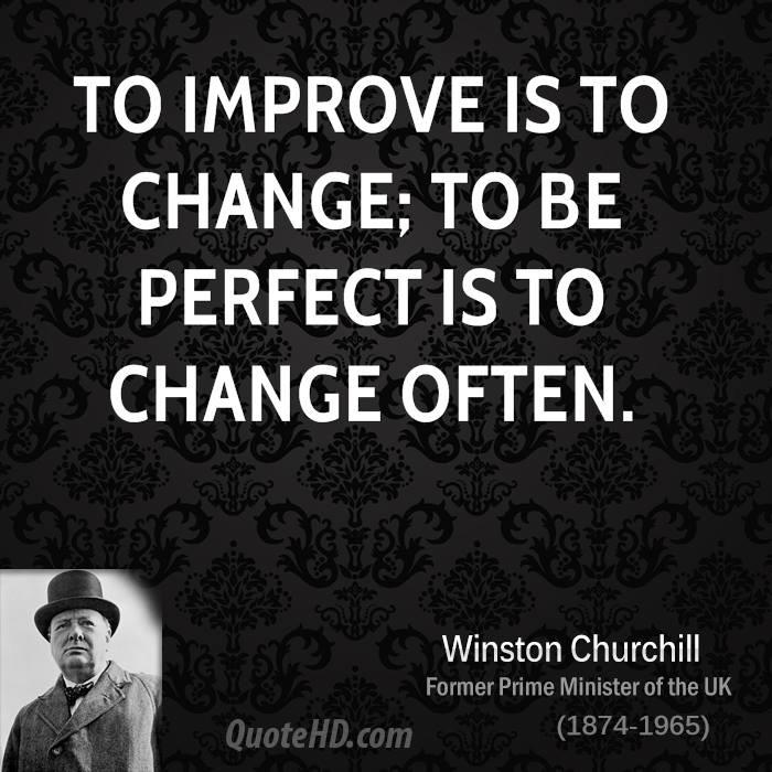 [Image] To improve is to change…