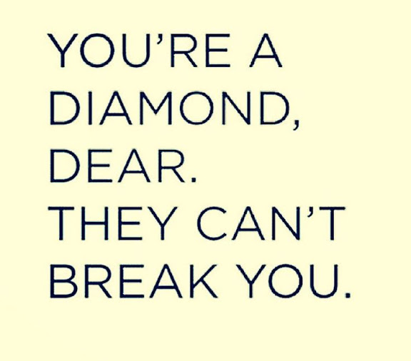 [Image] be a diamond.
