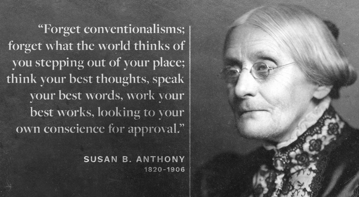 Susan B. Anthony: Don't worry about what others think