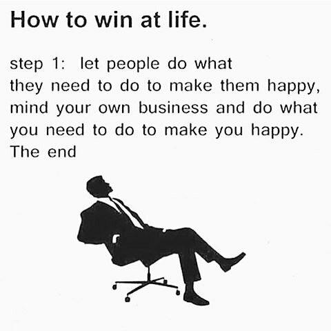 How to win at life. [Image]