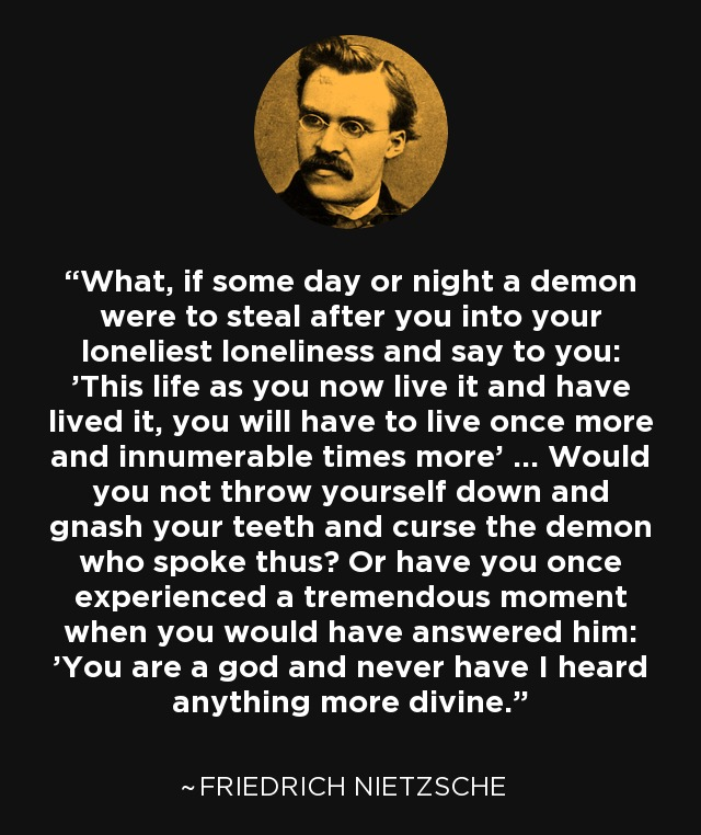 [Image] Nietzsche's Profound Thought Experiment