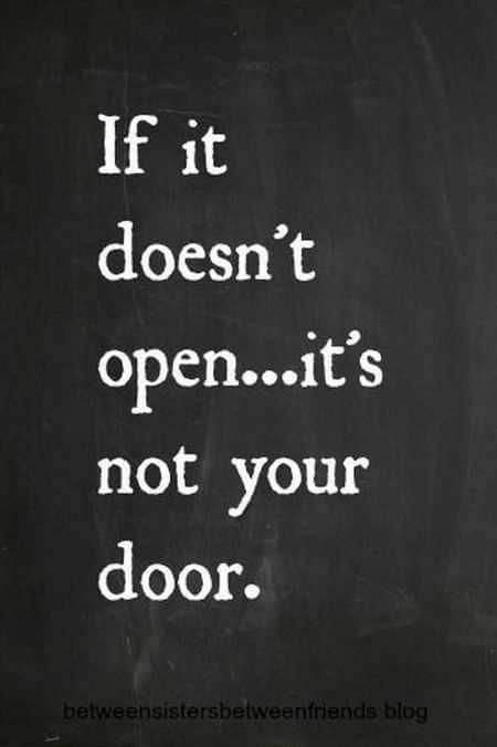 If it doesn't open… it's not your door.