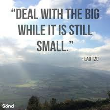 [Image] Deal With the Big While It Is Still Small