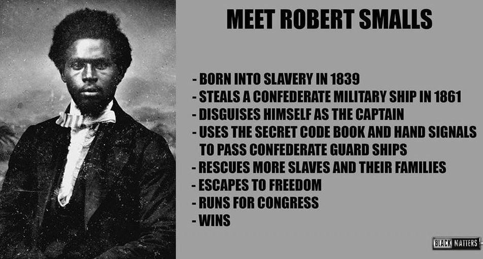 [Image] Meet Robert Smalls