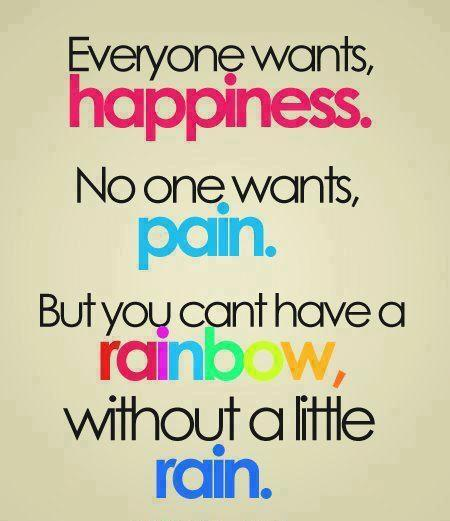 [Image] can't have a rainbow without a little rain!