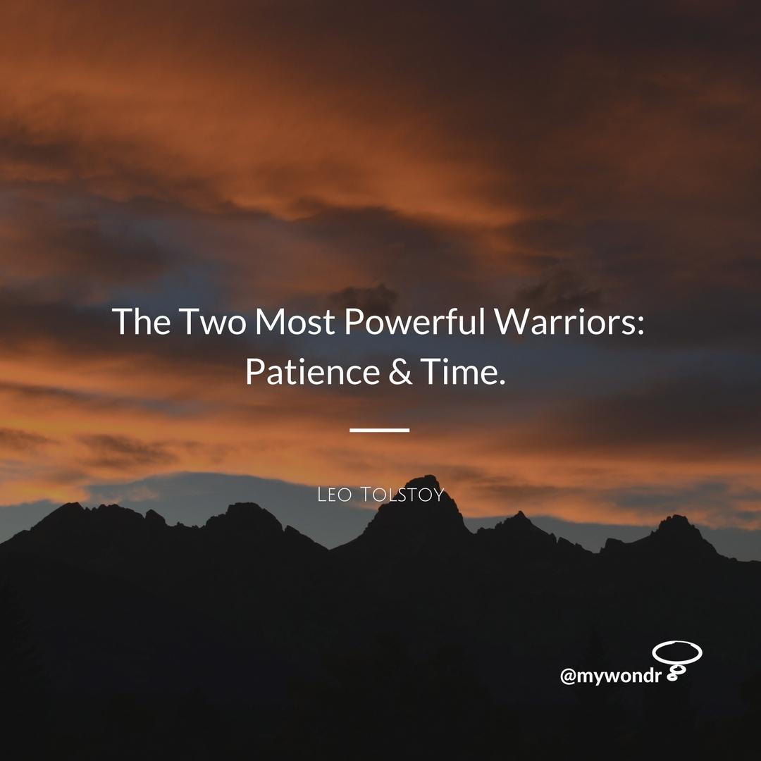 [Image] Two Most Powerful Warriors: Patience & Time