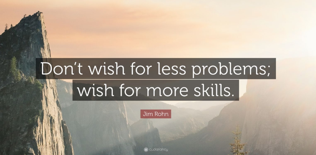 [image]don't wish for less problems