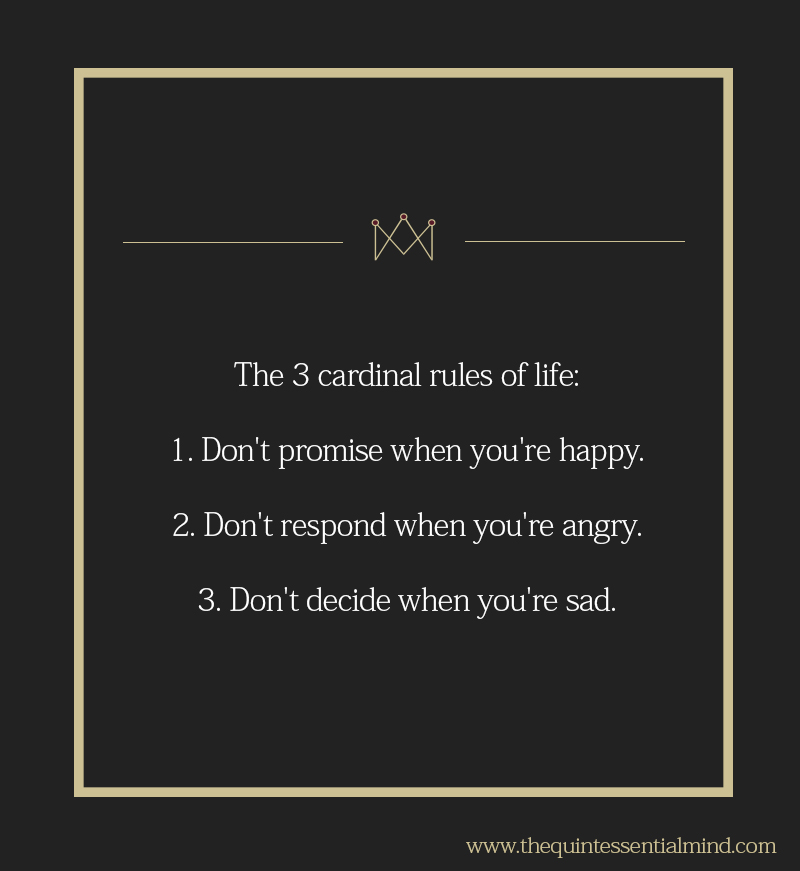 [Image] The 3 Cardinal Rules of Life