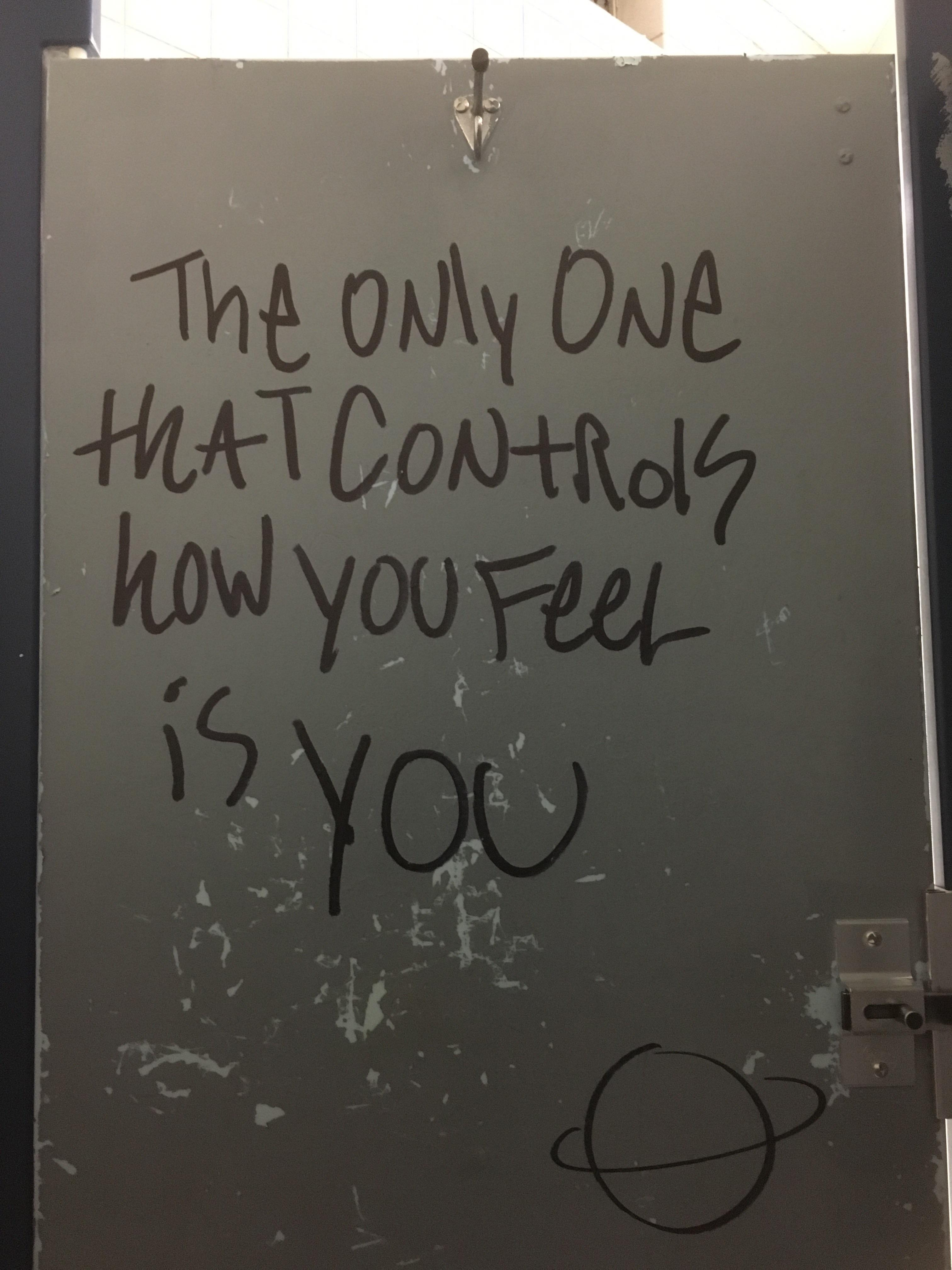 The only one that controls how you feel is you.