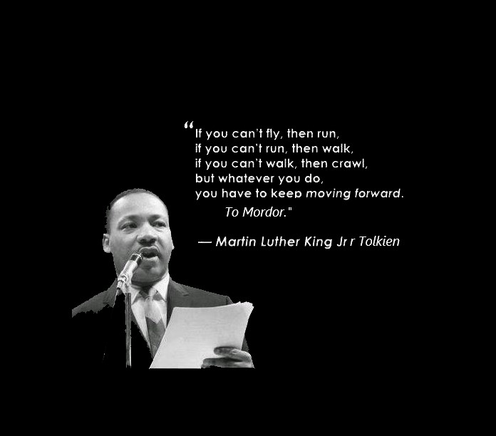 [Image] Martin Luther King JR R Tolkien