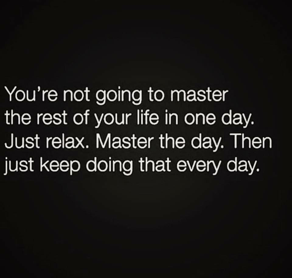 [Image] One day at a time