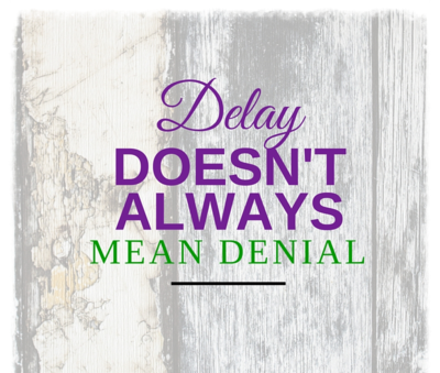[Image] Delay doesn't always mean denial