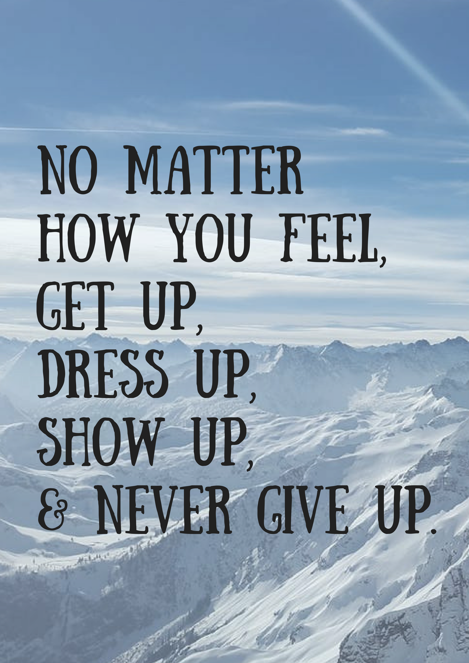 [Image] Get Up, Dress Up, Show Up