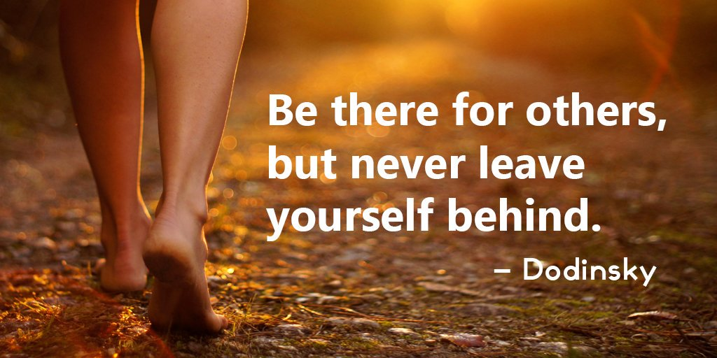 [Image] Never leave yourself behind