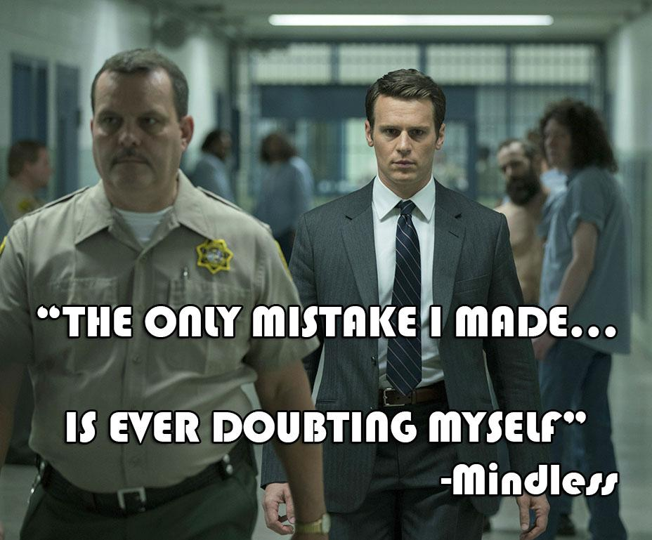 [Image] The Only Mistake I made, Is ever doubting Myself