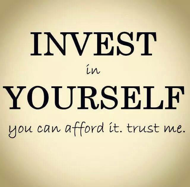 [Image] Invest In Yourself! You can afford it! :)