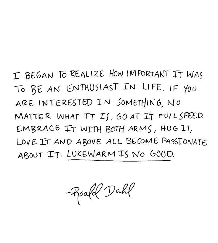 [Image] Be an Enthusiast in Life.