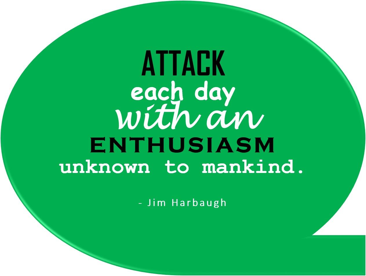 [Image] Attack Each Day – my new motto!