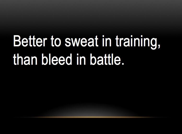 [Image] Better to sweat in training.