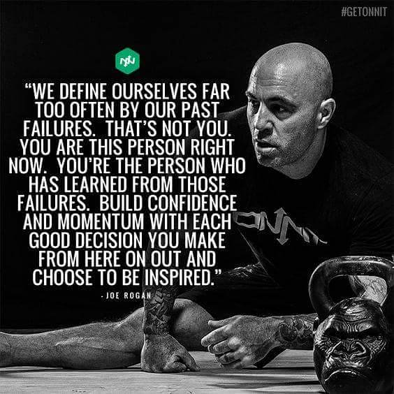 [image] Don't let your past define you (X r/joerogan post)