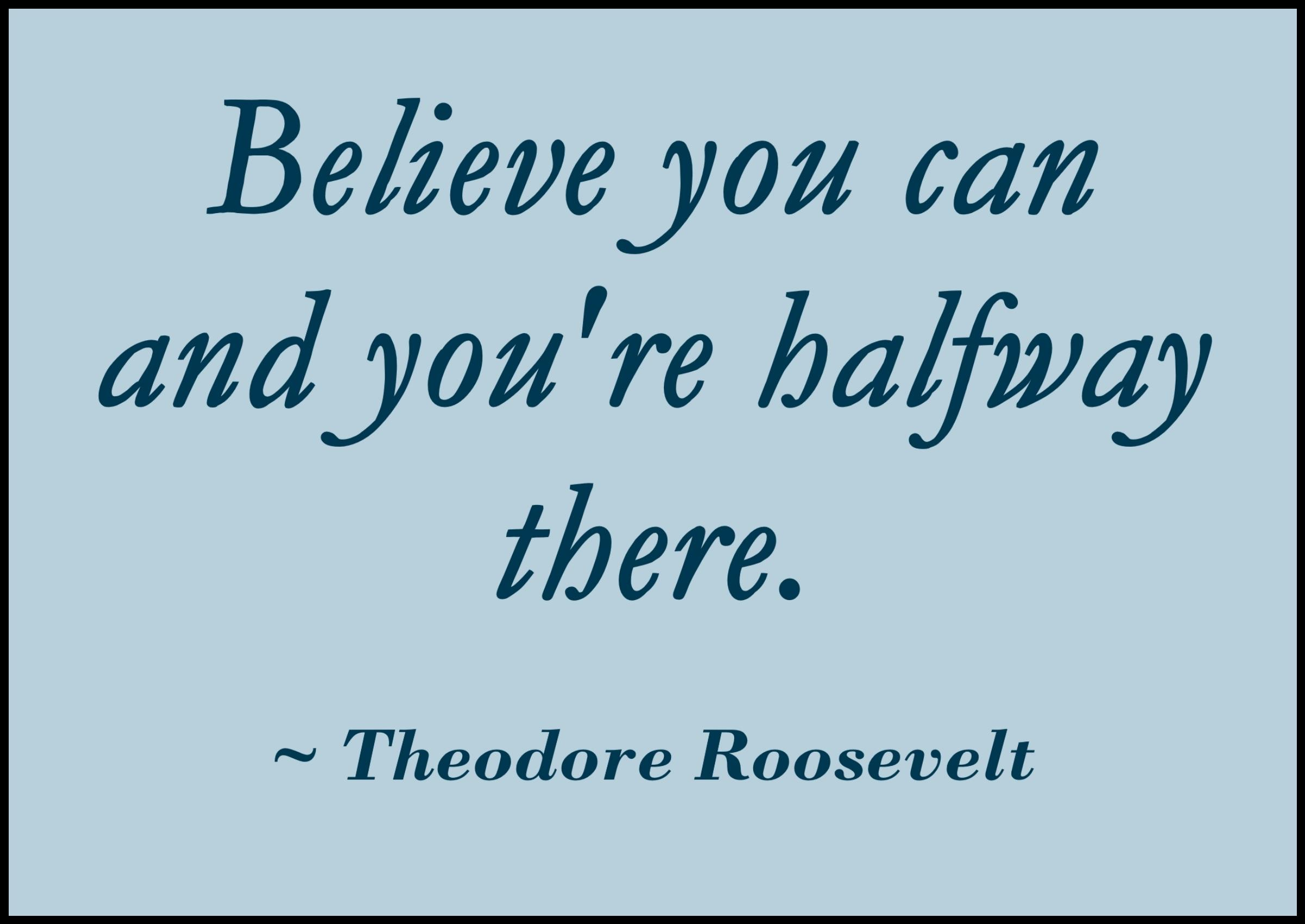 [Image] Believe you can