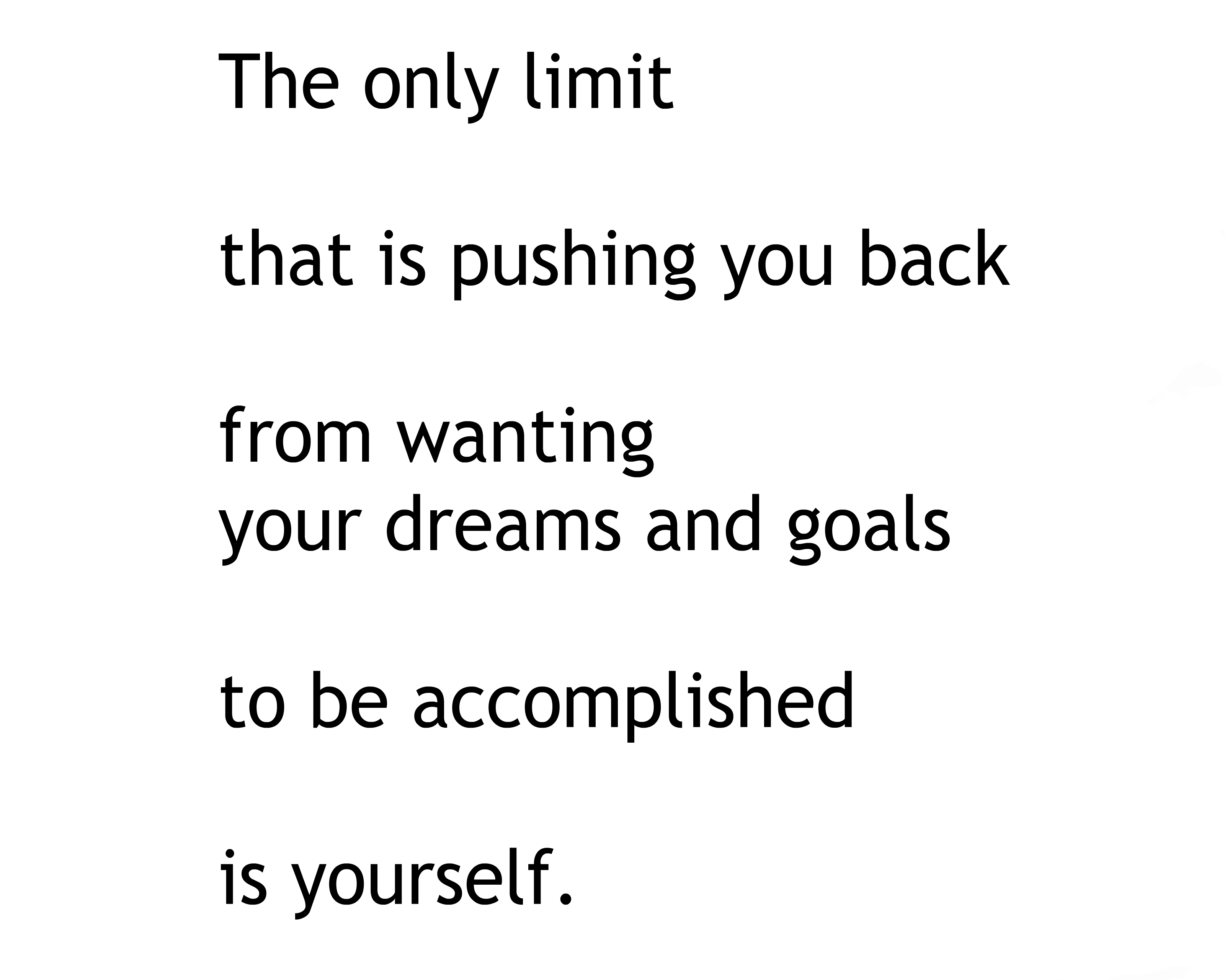 [Image] The Only Limit Is You.