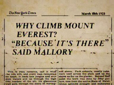 [Image] New York Times, March 18th 1923. George Mallory When Asked Why He Wanted To Climb Mount Everest.
