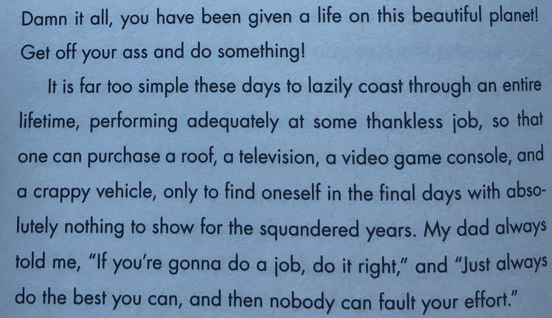 "[Image] Words of advice from Nick Offerman's dad in his book ""Paddle Your Own Canoe"""