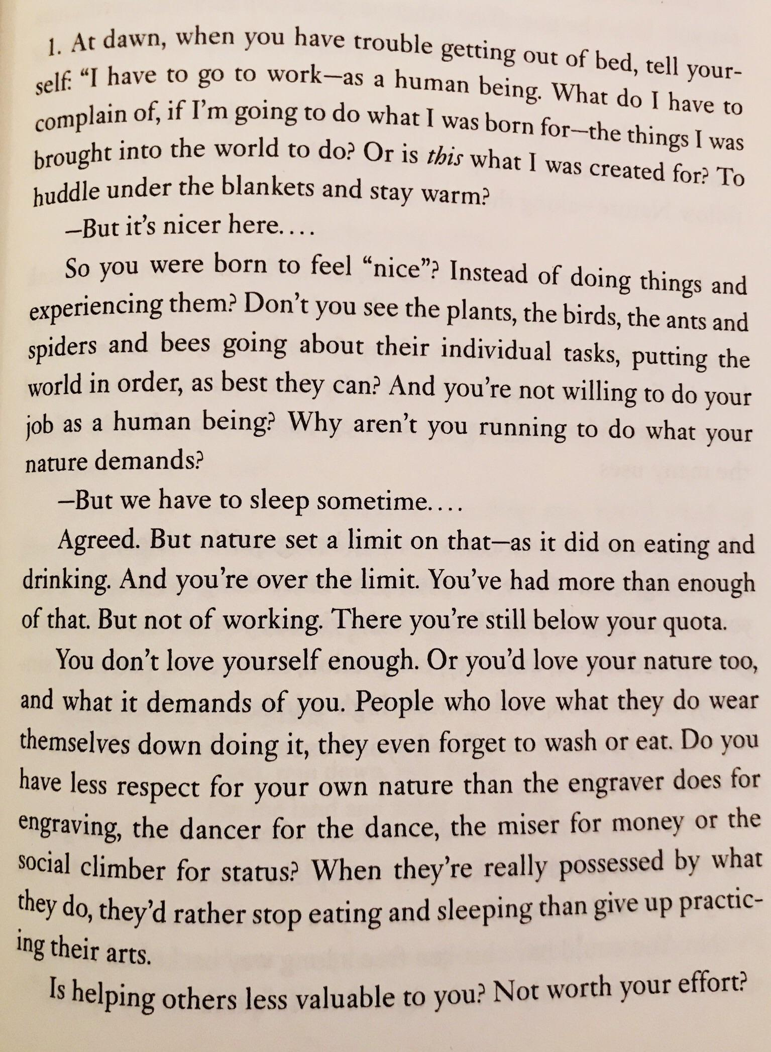 [Image] From the 5th book of Marcus Aurelius' Meditations, here's a little motivation from arguably the greatest and noblest emperor in the history of Rome.