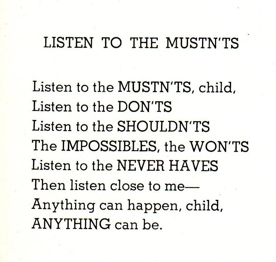 [Image] Listen to the ones who say anything can happen – Shel Silverstein
