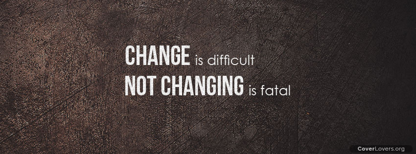 ", ' ' CHANGE is difficul'r "" NUT CHANGING https://inspirational.ly"