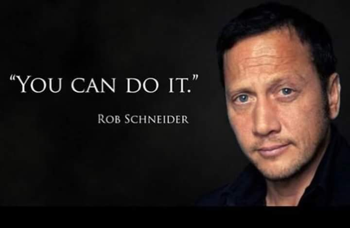 """You CAN DO IT."" ROB https://inspirational.ly"