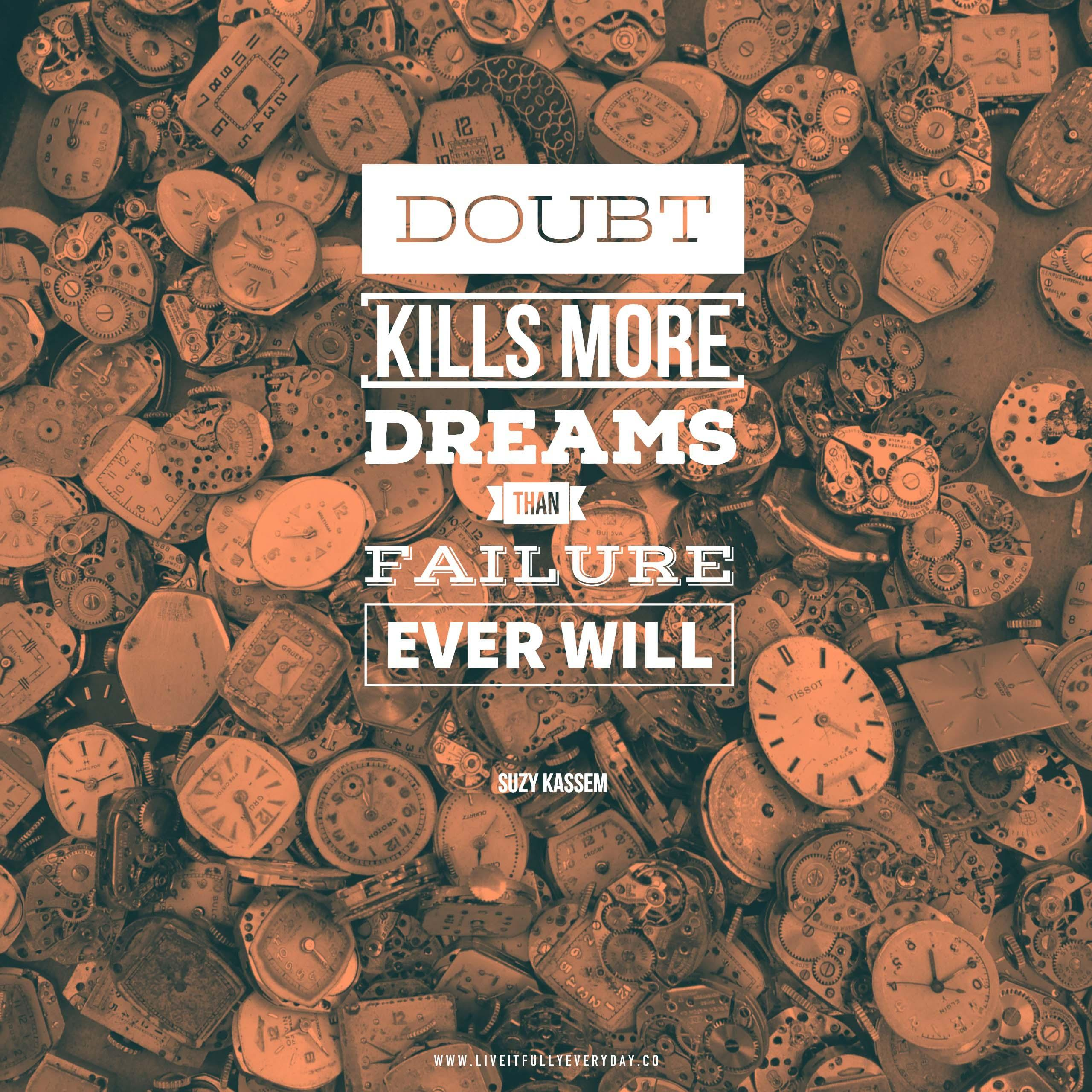 DOUBT W DREAMS 1-: SUZY https://inspirational.ly