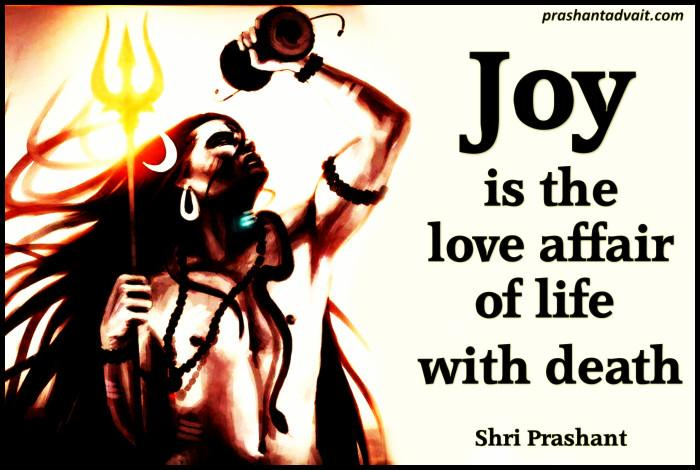 Joy is the Love Affair of Life with Death –Acharya Prashant [700×470]