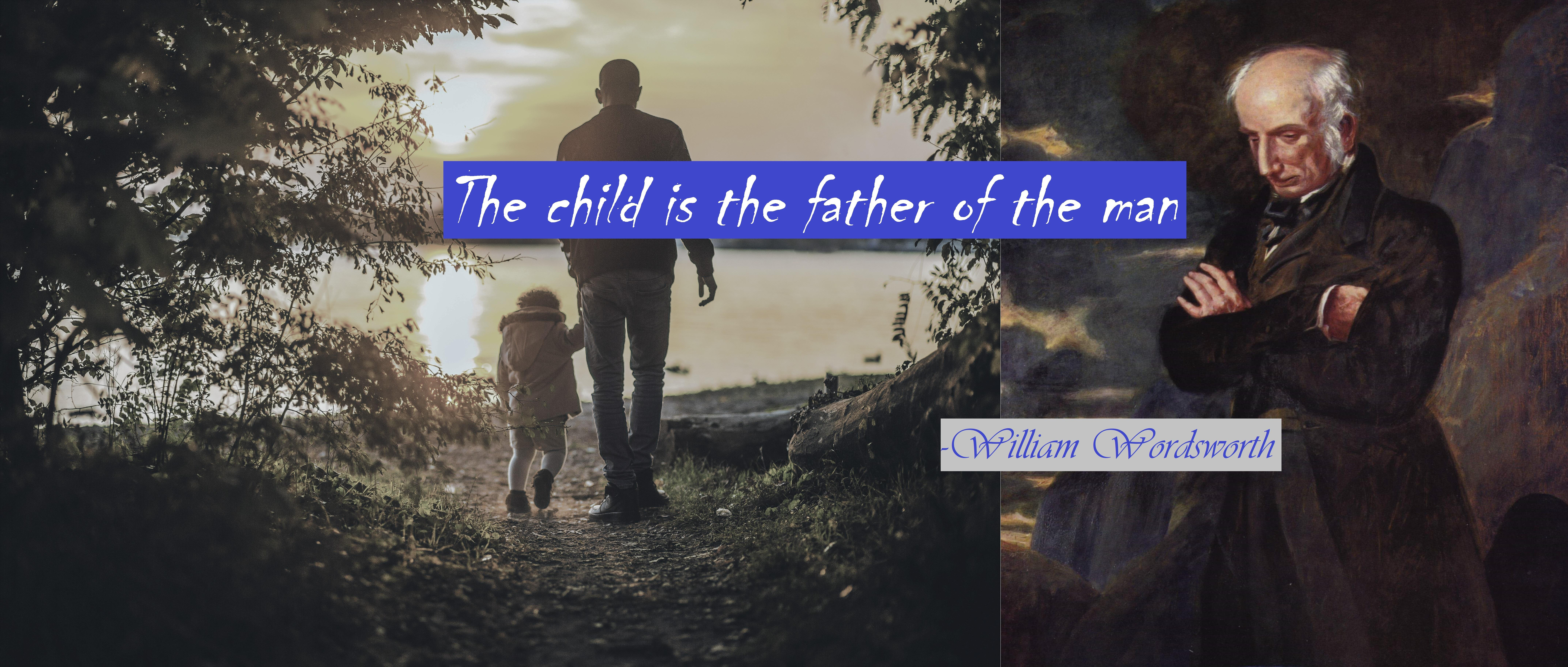 """The child is the father of the man"" – William Wordsworth[8576×3648]"