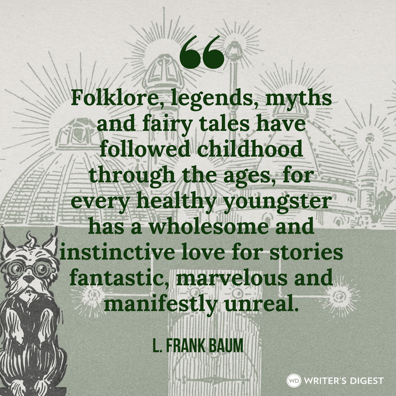 """Folklore, legends, myths and fairy tales…"" – L. Frank Baum [800×800] [OC]"