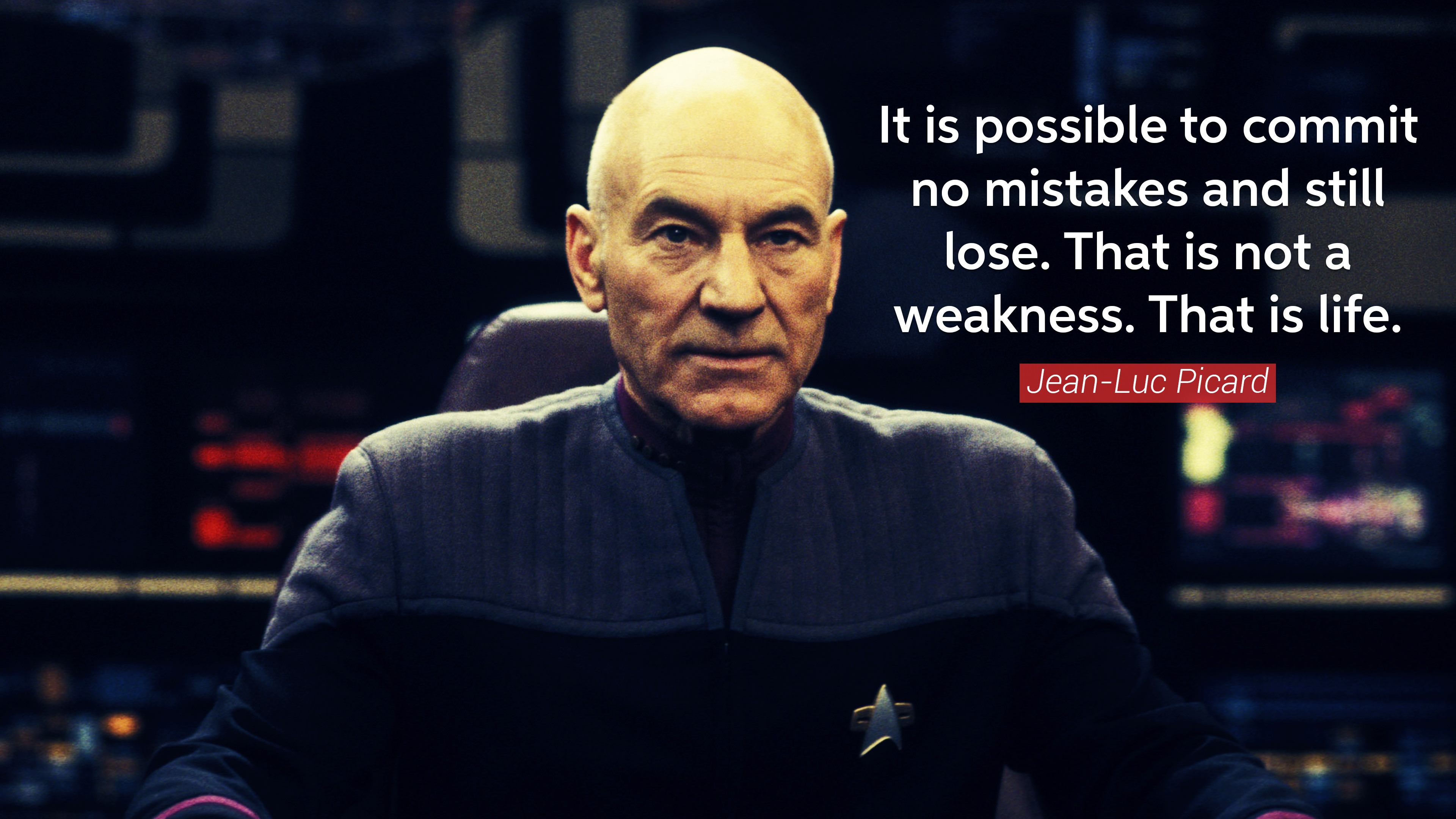 """It is possible to commit no mistakes…"" – Jean-Luc Picard [3840×2160] [OC]"