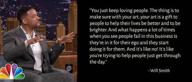 """You just keep loving people…"" – Will Smith [640×275] [OC]"