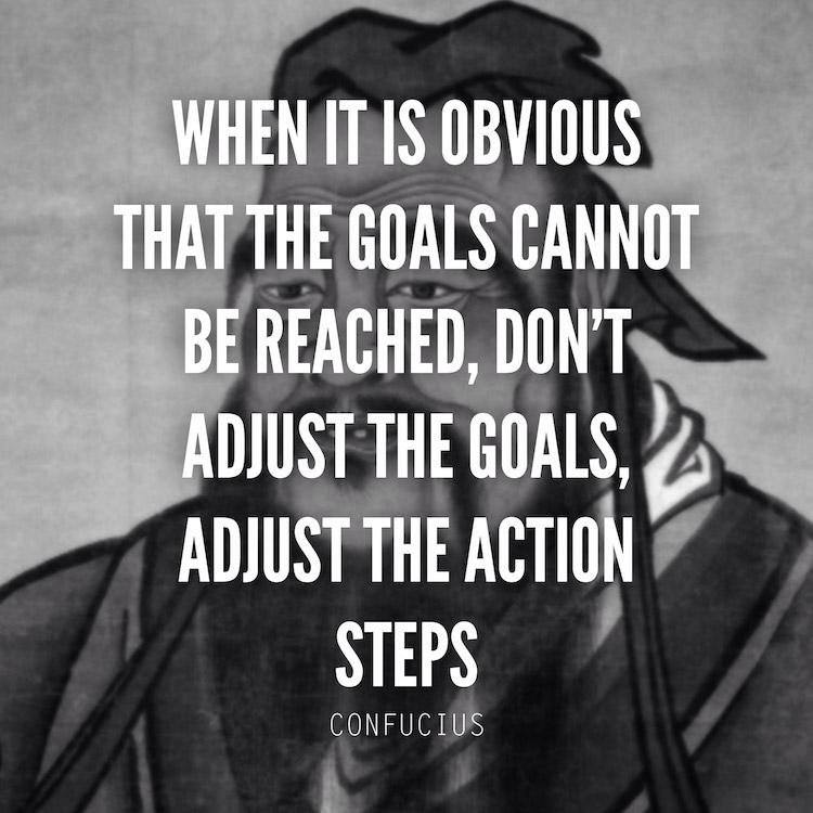 "[IMAGE] ""Don't Adjust the Goals, Adjust the Action Steps"" (38)"