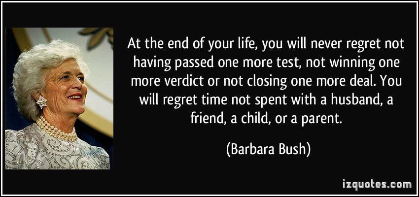 [Image] Barbara Bush on regrets