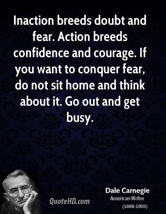 "[IMAGE] ""Inaction Breeds Doubt and Fear"" (51)"