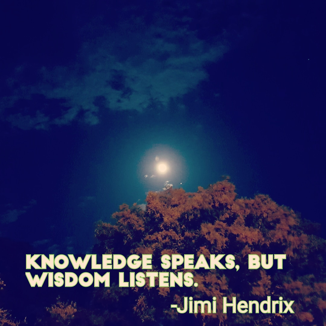 """Knowledge speaks, but wisdom listens"" – Jimi Hendrix [1080×1080]"