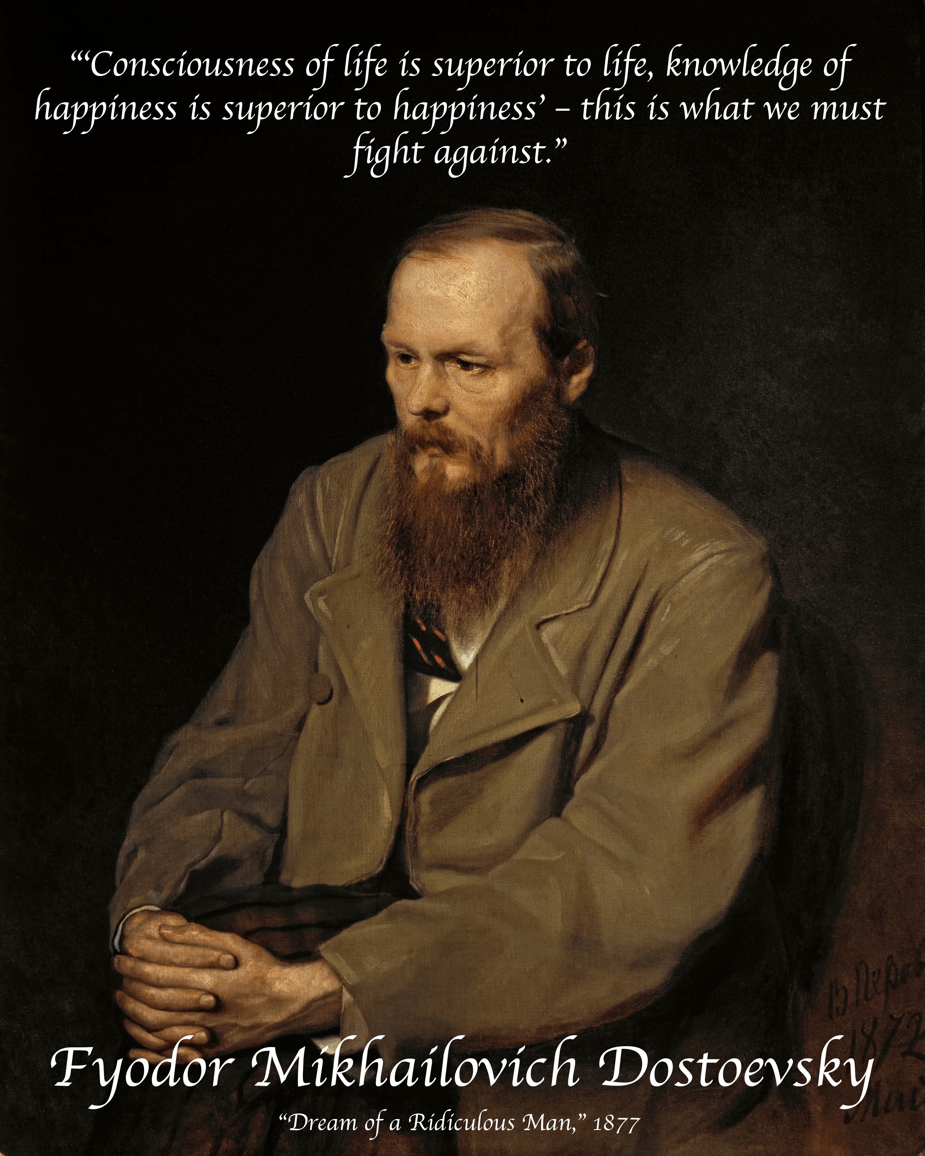 """This is what we must fight against."" ~Fyodor Dostoevsky [3200 x 4000]"